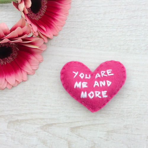 You are me and more heart love token | small daughter encouragement gift