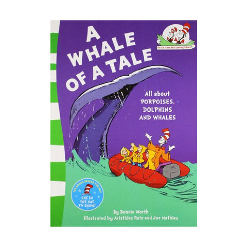 A Whale of a Tale! (The Cat in the Hat's Learning Library, Book 12)