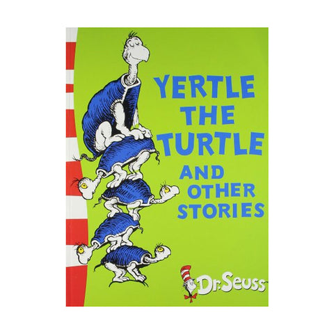 Yertle the Turtle and Other Stories: Yellow Back Book (Dr. Seuss - Yellow Back Book)