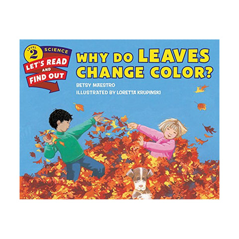 Why Do Leaves Change Color?