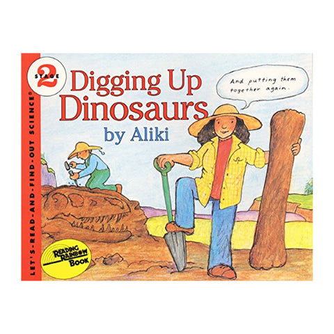 Digging Up Dinosaurs (Let's-Read-And-Find-Out Science: Stage 2 (Paperback))