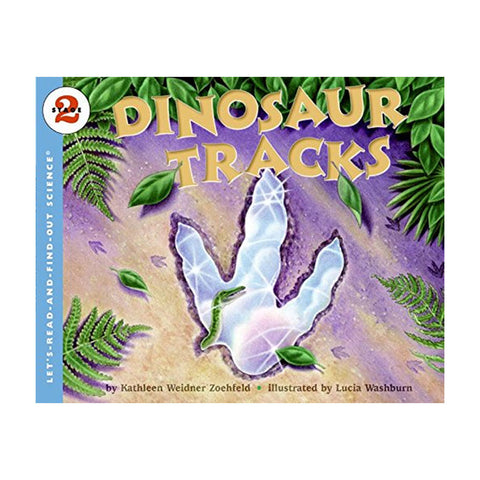 Dinosaur Tracks (Let's-Read-And-Find-Out Science: Stage 2 (Paperback))