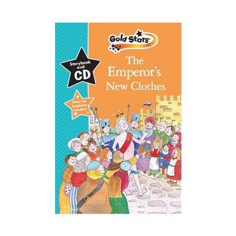 The Emperor's New Clothes: Gold Stars Early Learning (Gold Stars Book & CD)