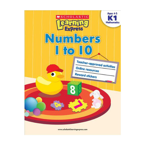 Scholastic Learning Express: Numbers 1 to 10: (Ages 4-5)