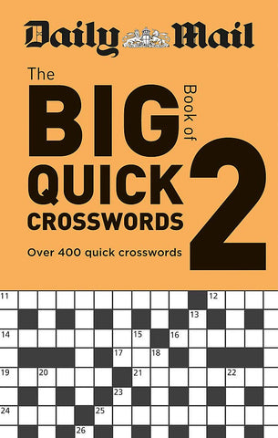 Daily Mail Big Book Of Quick Crosswords Volume 2 The Daily Mail Puzzle Books GI