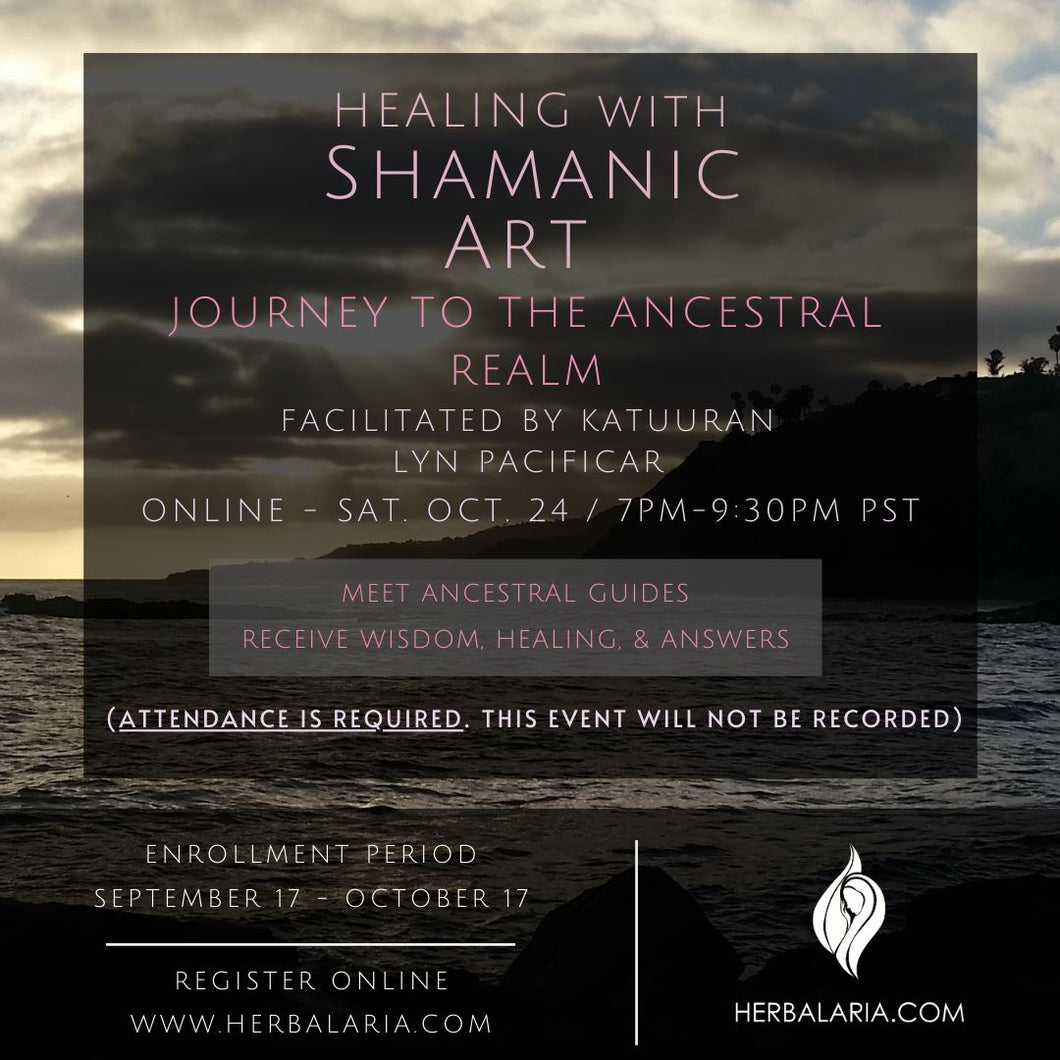 Healing with Shamanic Art - Journey to the Ancestral Realm II Reservations Herbalaria