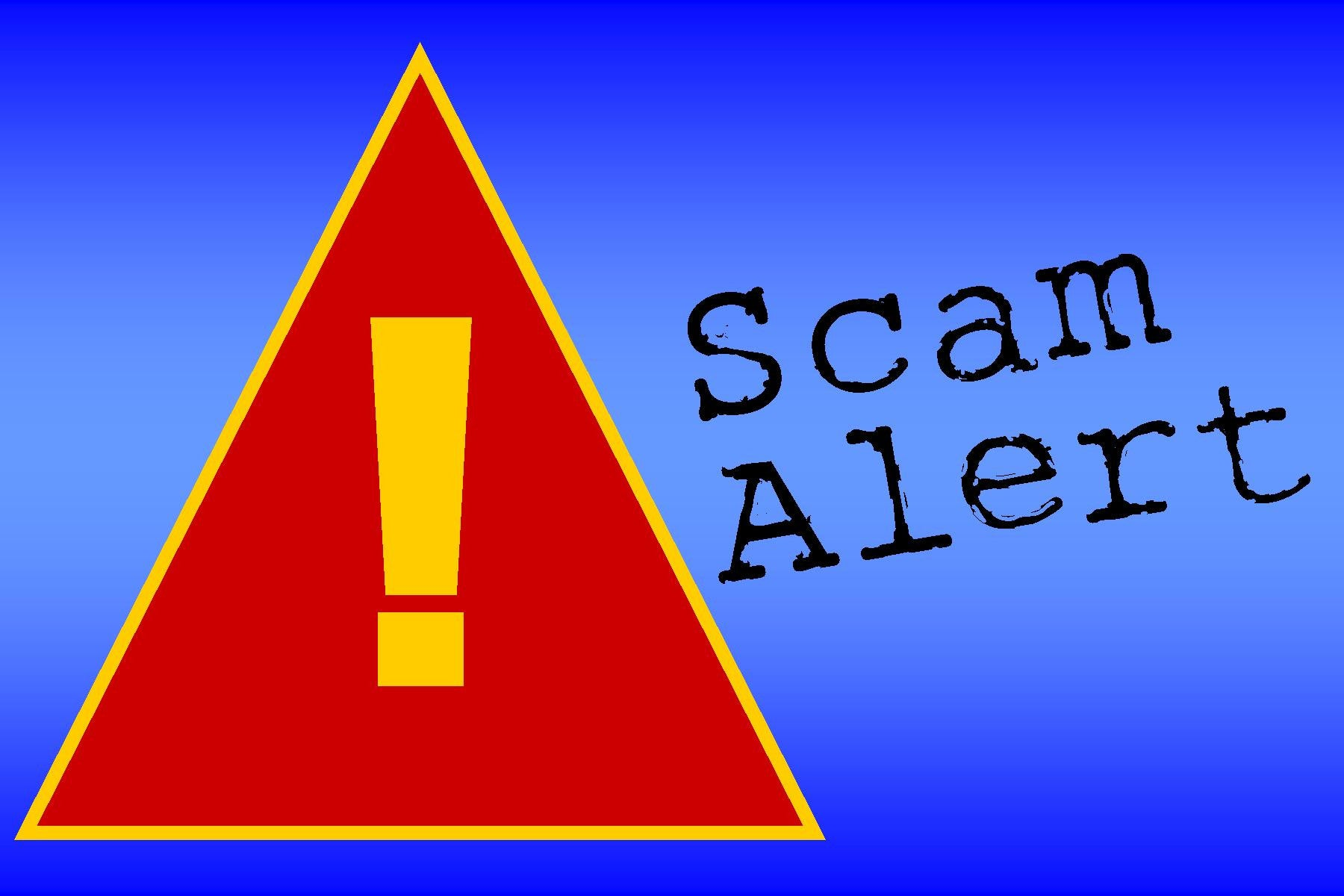 Be On The Lookout: A Scam is Circulating