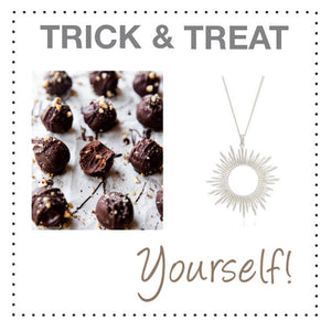 Trick & Treat Yourself!
