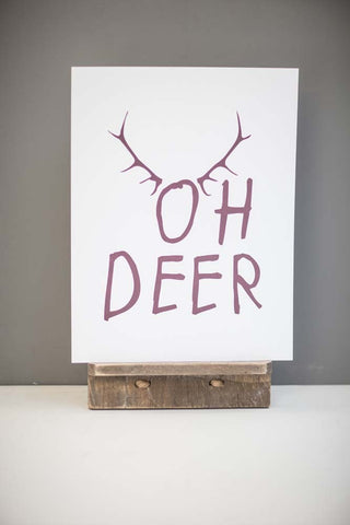 Oh Deer Print Inspirational Quote