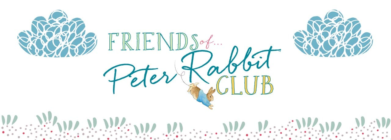 Friends of Peter Rabbit™ Club
