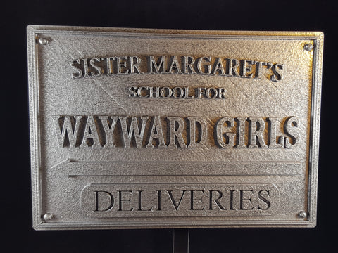 Deadpool Inspired Sister Margaret's School for Wayward Girls Plaque / Sign - Pewter Shade