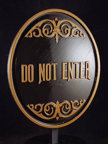 Haunted Mansion Attraction / Ride Do Not Enter Plaque / Sign (Disney Theme Park Prop Replica) - Dual Color Shade