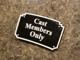 MGM Themed Cast Members Only Plaque / Sign - Dual Black / White Color