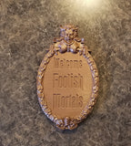 Haunted Mansion Welcome Foolish Mortals Inspired Prop Sign / Plaque Replica Welcome (Disney Prop Inspired Replica) - Bronze Shade