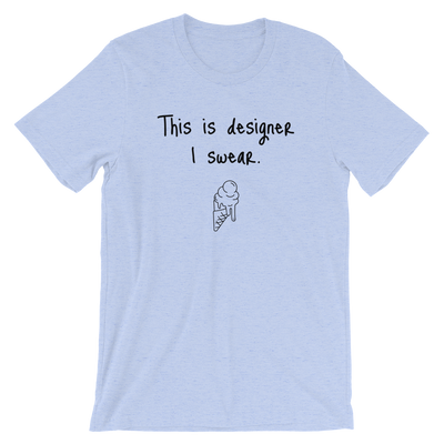 This Is Designer.. Unisex T-Shirt