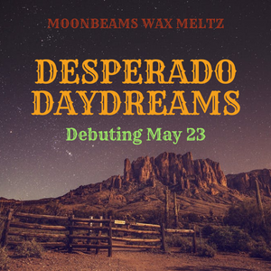 Desperado Daydreams Collection