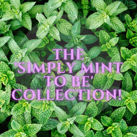 The 'Simply Mint to Be' Collection