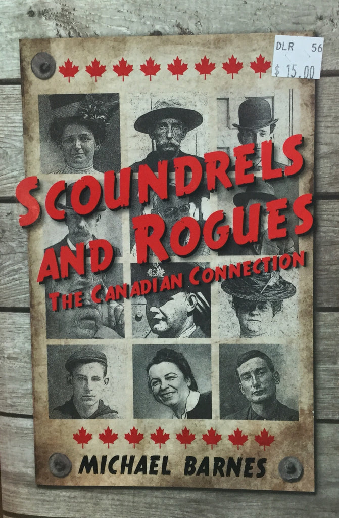 Scoundrels and Rogues: the Canadian Collection Book