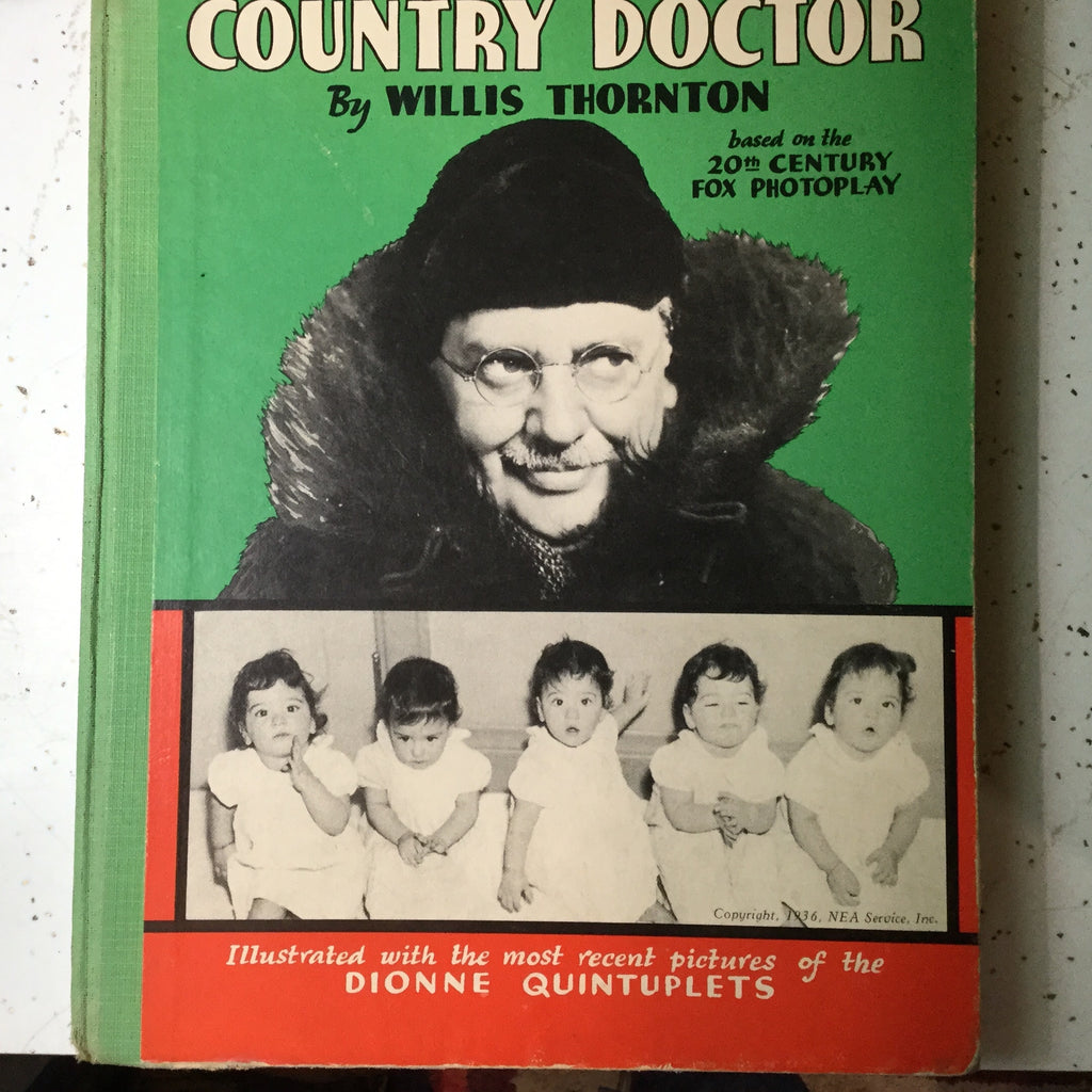 Dionne Quintuplets The Country Doctor Book