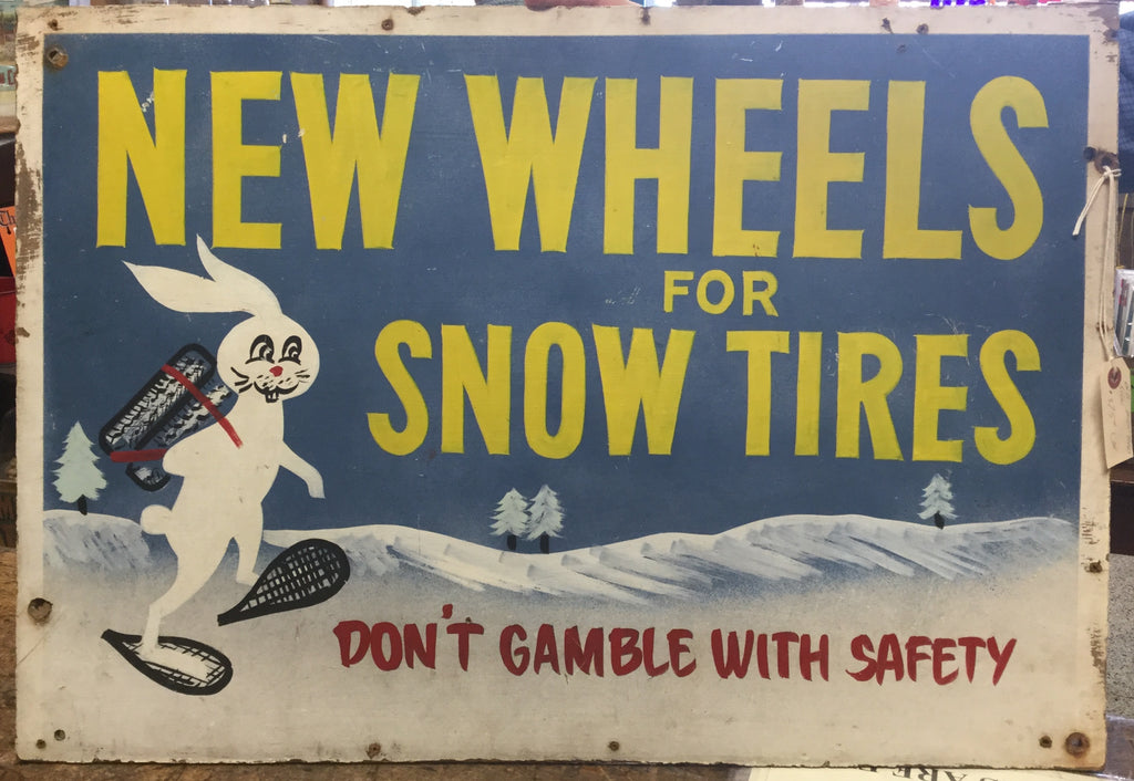 Hand Painted Snow Tires Sign