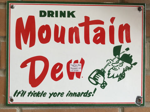 Mountain Dew Porcelain Sign