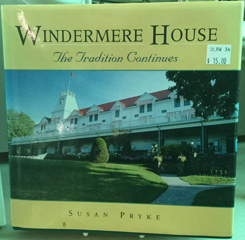 Windermere House The Tradition Continues Book