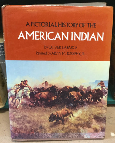 A Pictorial History of the American Indian by Oliver La Farge
