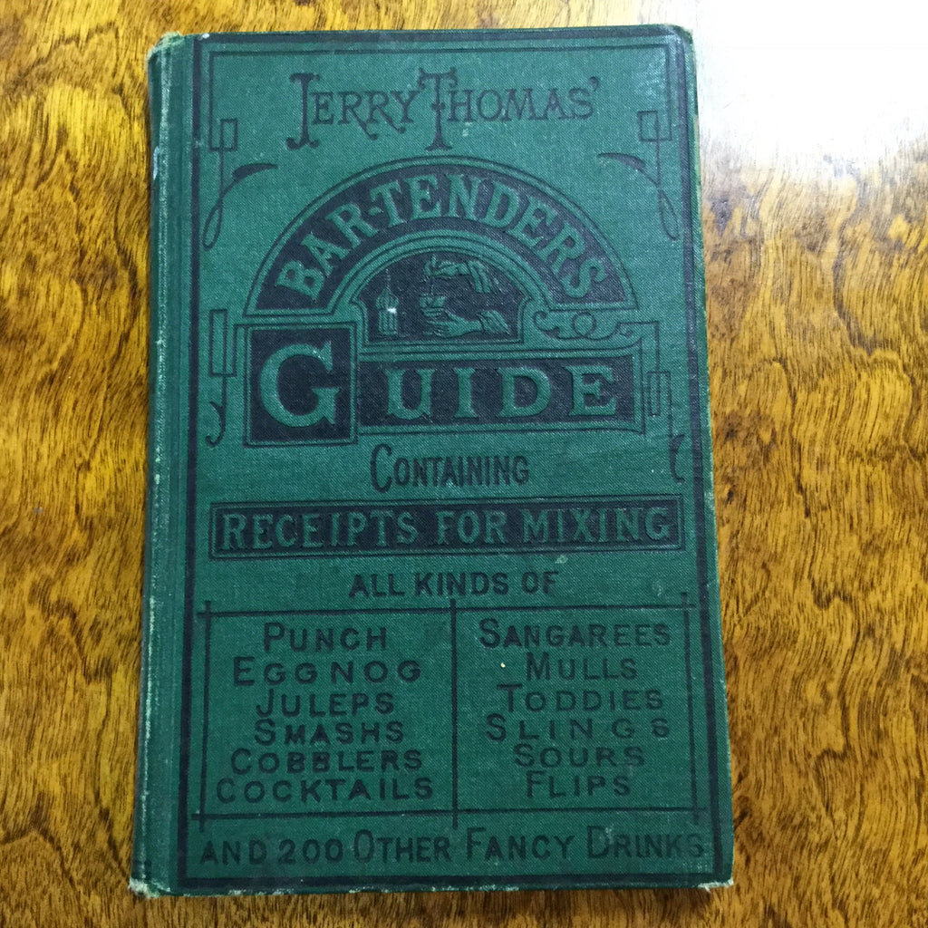 Jerry Thomas' Bar-tenders Guide 1887