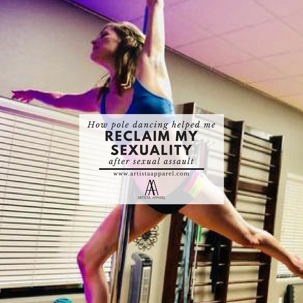 How Pole Dancing Helped Me Reclaim My Sexuality After Sexual Assault