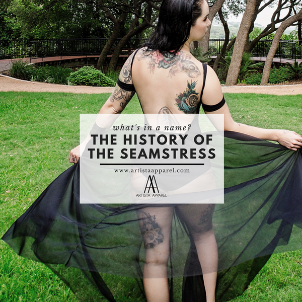 What's In a Name: The History of the Seamstress