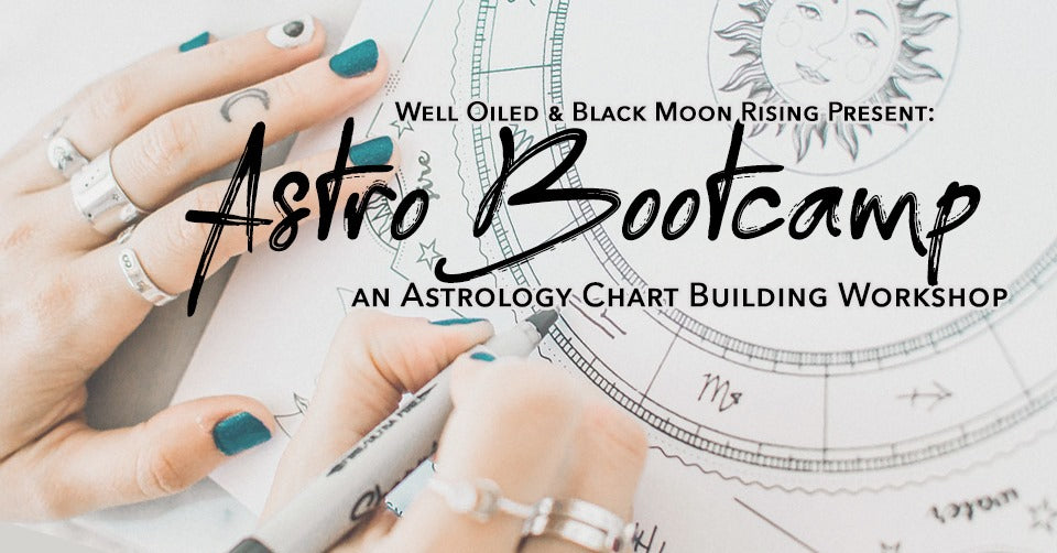 October 10th - Astrology Boot Camp