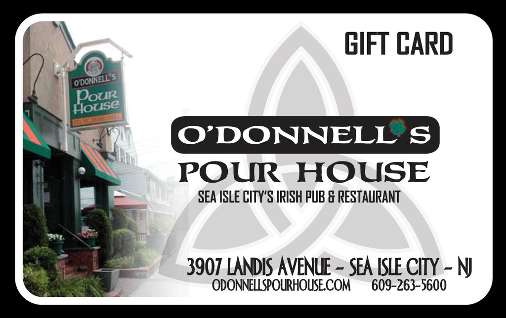 O'Donnell's Pour House Gift Card