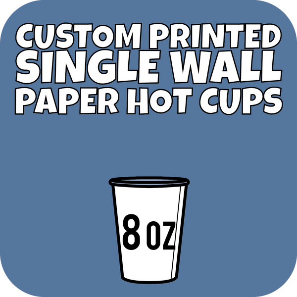 8oz Custom Printed Single Wall Paper Hot Cups 1000ct - CustomPaperCup.com Branded Restaurant Supplies