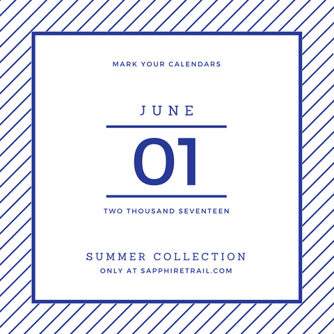 June 1st- The Summer Collection
