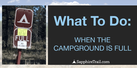 What to do when the campground is full