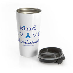 Kind Brave Adventurous Stainless Steel Travel Mug