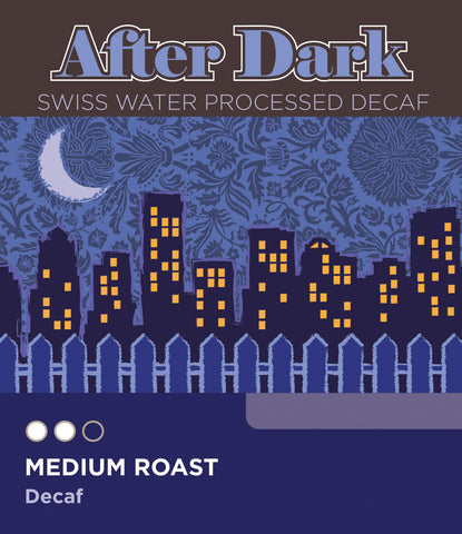 After Dark Swiss Water Processed Decaf