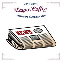 Layne Coffee Co. News