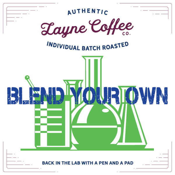 Blend Your Own Coffee