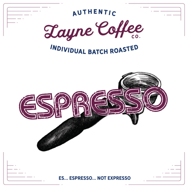 Layne's House Single Origin Espresso