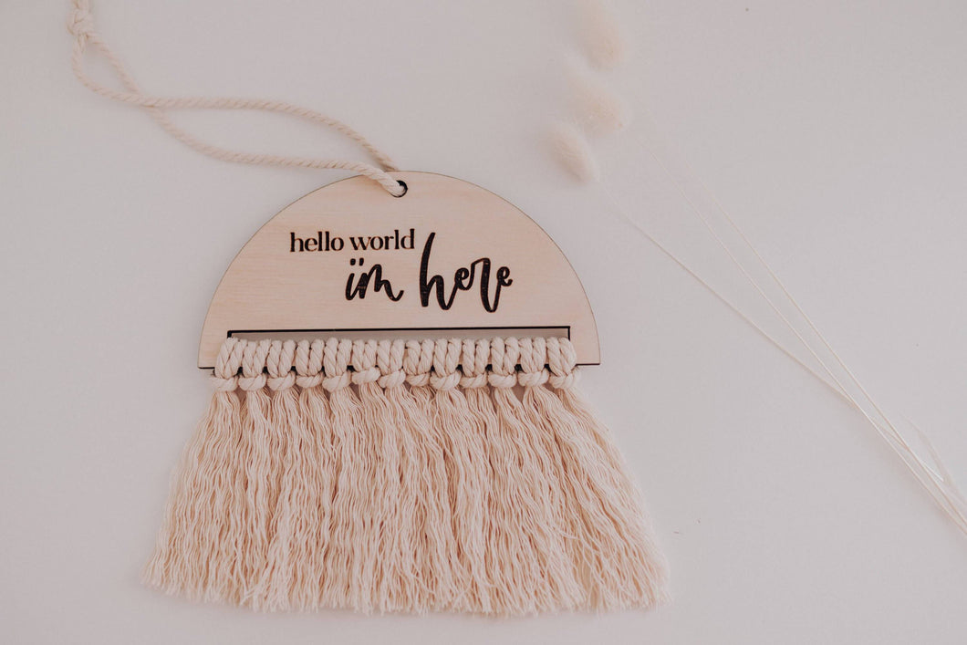 hello world I'm here macrame birth announcement sign
