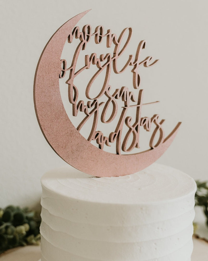 MOON OF MY LIFE MY SUN AND STARS CAKE TOPPER
