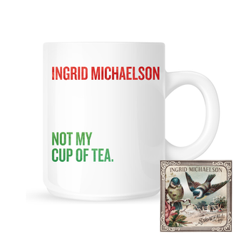 Not My Cup Of Tea Mug + Snowfall EP Digital Download
