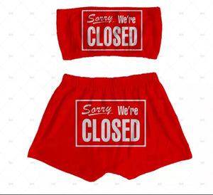 """Sorry We're Closed"" Sleepwear Snack Booty Shorts & Tube Top Set"