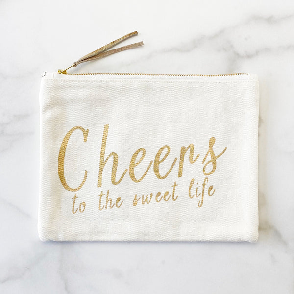 Zipper Pouch - Cheers to The Sweet Life - Olive and Poppy