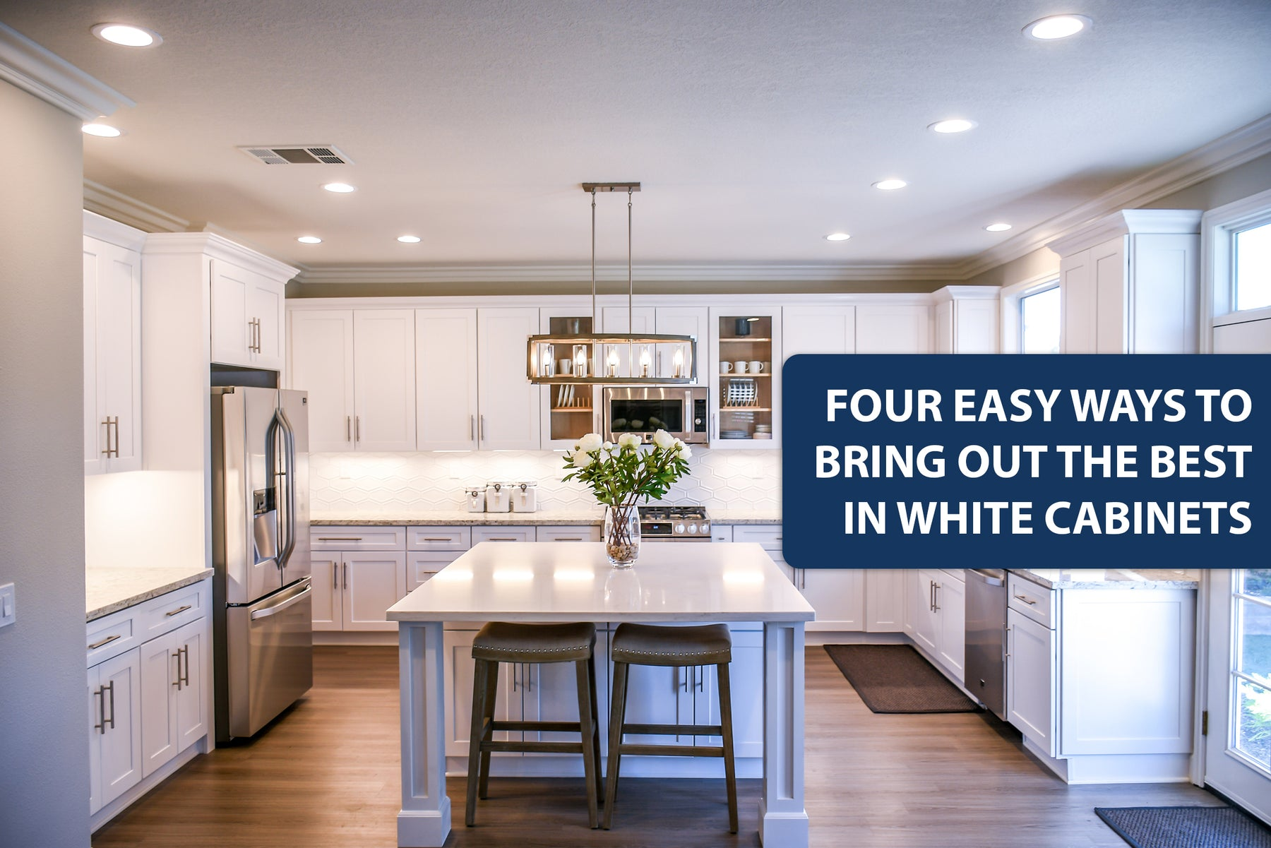 Four Easy Ways to Bring out the Best in White Cabinets
