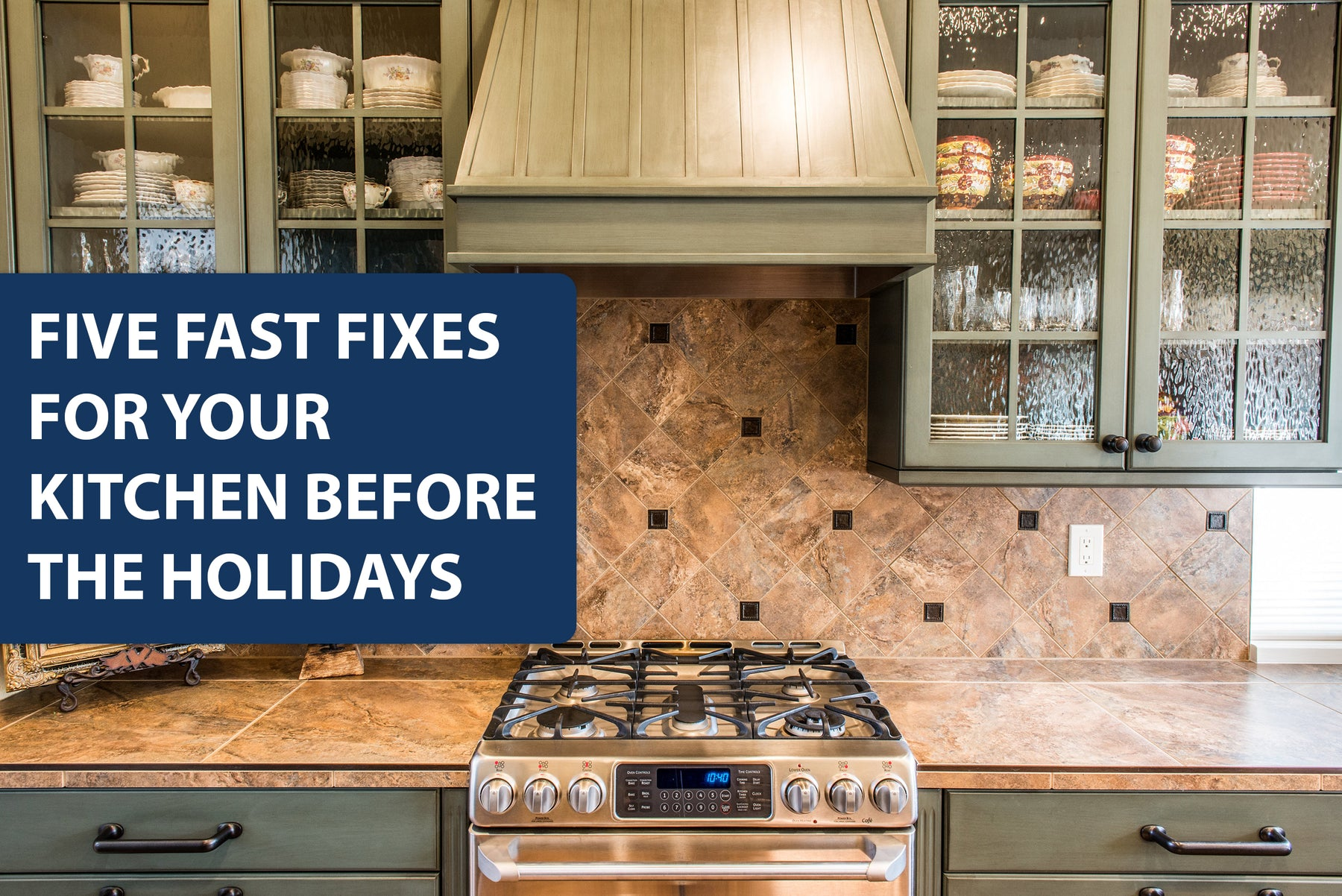 Five Fast Fixes for Your Kitchen Before the Holidays