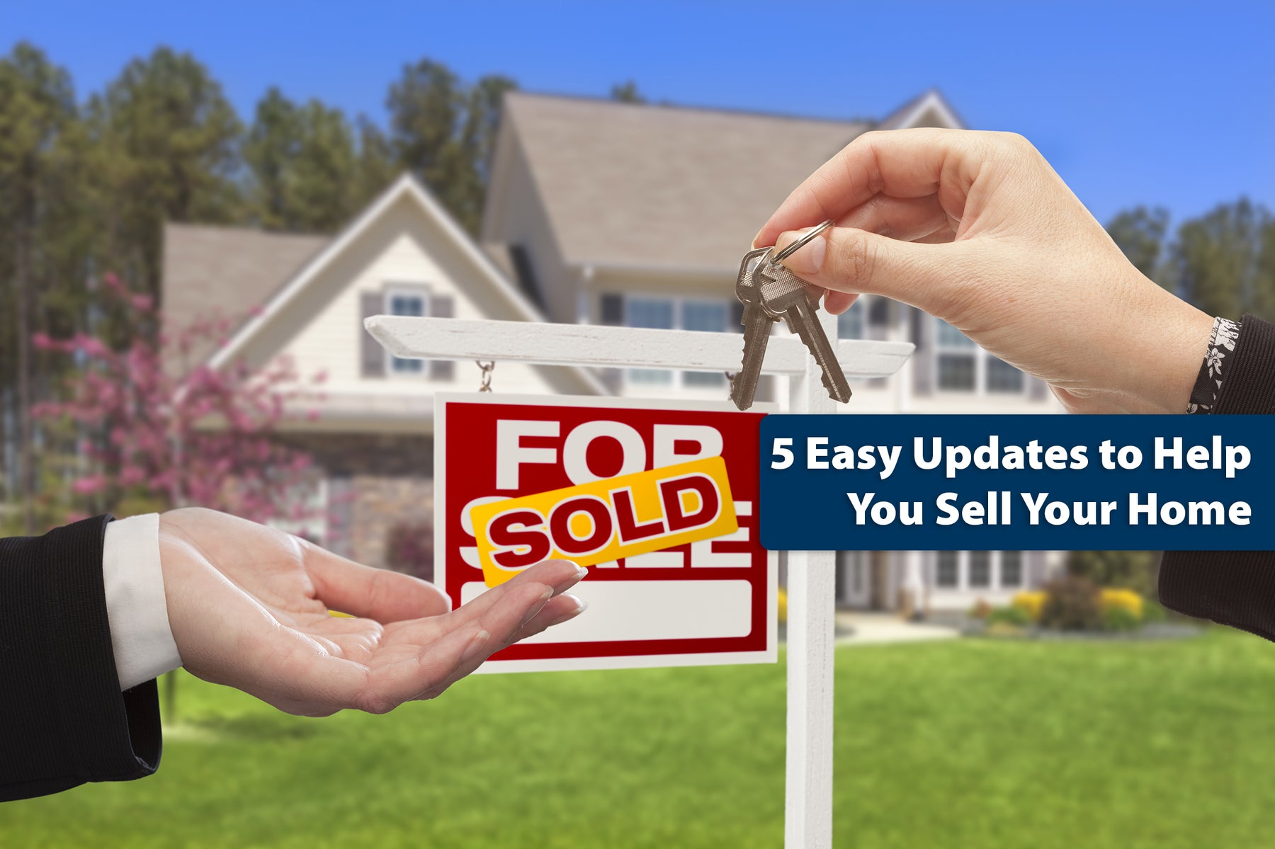 5 Easy Updates to Help You Sell Your Home