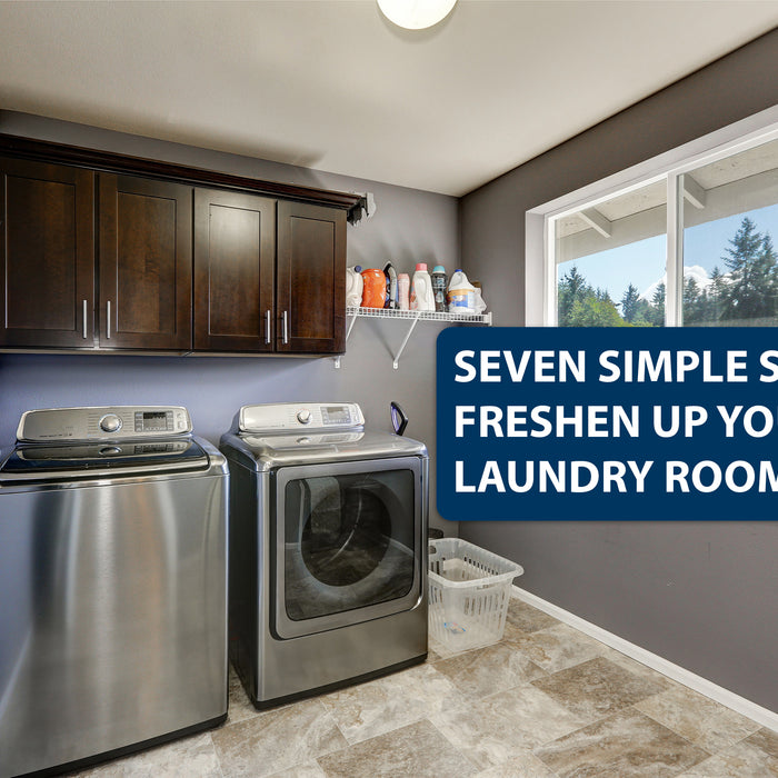 Seven Simple Steps to Freshen up Your Laundry Room