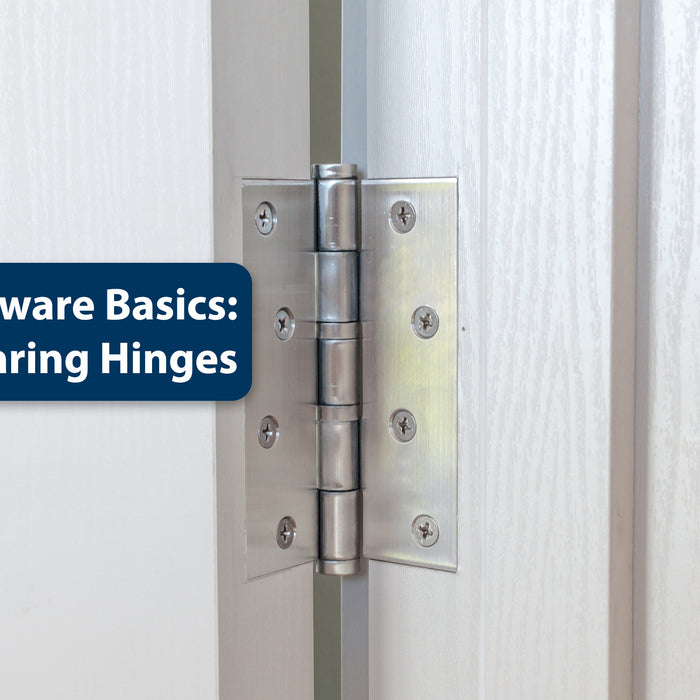 Open the Door to Better Things With Ball-Bearing Hinges